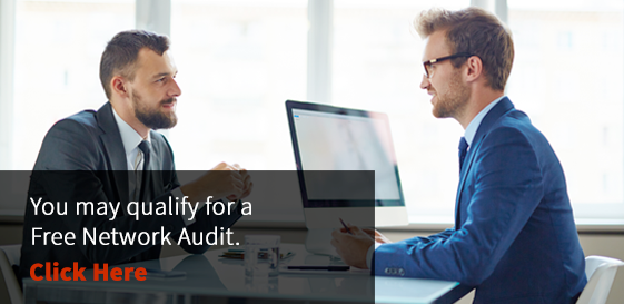 Qualify for a free network audit?